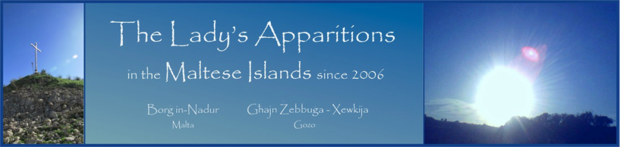 The Lady's Apparitions in the Maltese Islands - since 2006